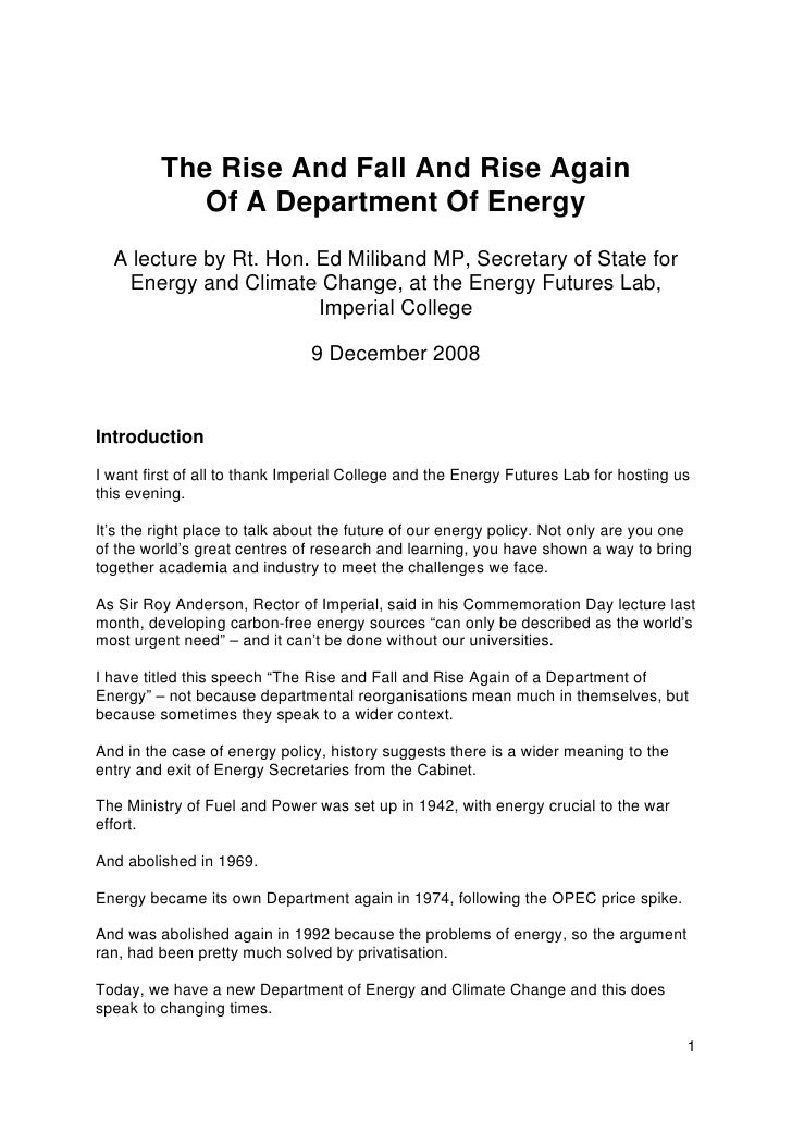 The Rise And Fall And Rise Again             Of A Department Of Energy   A lecture by Rt. Hon. Ed Miliband MP, Secretary o...